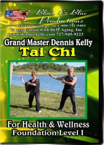Tai Chi Level 1 by Grand Master Dennis Kelly